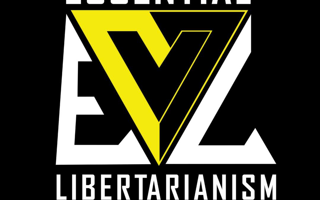 Fundamentals of Voluntaryism – EL006